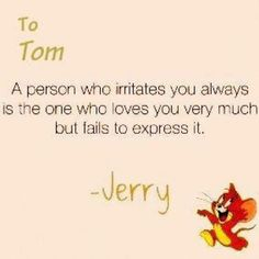 To Tom A Person Who Irritates