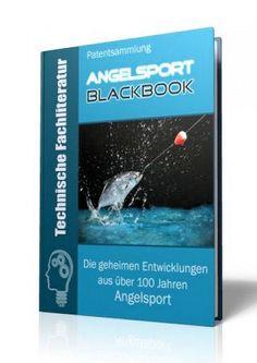 Die geheimen Entwicklungen aus über 100 Jahren Angelsport-Geschichte im Angelsport - Blackbook auf 644 Seiten gnadenlos aufgedeckt! Ausgabe mit Leseprobe.