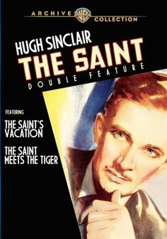 The Saint's Vacation / The Saint Meets the Tiger: The Saint Double Feature DVD ~ Hugh Sinclair, http://www.amazon.com/dp/B007NU53PC/ref=cm_sw_r_pi_dp_ITc5sb0APXEFR