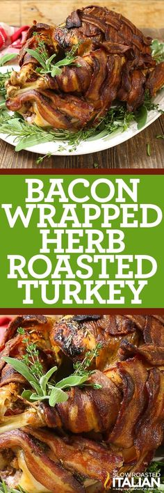 Bacon Wrapped Herb Roasted Turkey takes dinner to a whole new level with this amazing recipe.  The bacon becomes a crisp and delicious layer of flavor that also keeps the herb roasted turkey moist and tender! Partnered with @JonesDairyFarm #JonesFamilyRules #ad http://www.theslowroasteditalian.com/2017/11/bacon-wrapped-herb-roasted-turkey-recipe.html