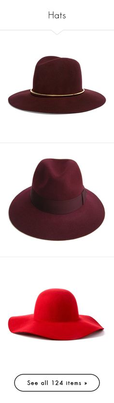 """Hats"" by slovak-queen1997 ❤ liked on Polyvore featuring hats, accessories, woolen hat, felt hats, janessa leone fedora, wool fedora hat, burgundy hat, maroon, brimmed hat and wide brim felt hat"