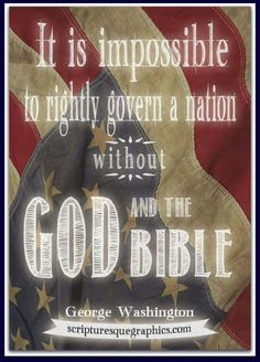 George Washington, not a christian, never said this. Just more religious ignorance/propaganda.