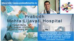 Prabodh Mehta Lilavati Hospital, Alluring All Class of People Well