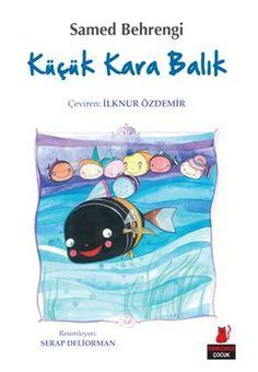 Bütün çocuklar için unutulmaz bir öykü, bir başucu kitabı olan Küçük Kara Balık İlknur Özdemir çevirisiyle idefix'te! www.idefix.com/kitap/kucuk-kara-balik-samed-behrengi/tanim.asp?sid=T72Y2QNAIK0K2E7IGTVF