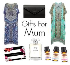 """""""Gifts for Mum"""" by what-fashion-is ❤ liked on Polyvore featuring Camilla, Sephora Collection, Balenciaga, Chanel and giftguide"""