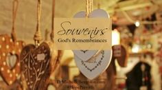 Souvenirs: God's Remembrances. God intricately weaves our experiences to bring us to where we are in life. He's there in the planning stages, in the messy middle and will be there are our journey's end. We can trust Him. Christian Inspiration.