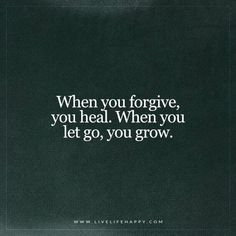 When You Forgive, You Heal (Live Life Happy)