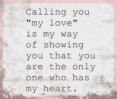 """my love"""