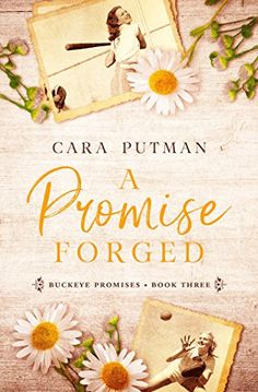 A Promise Forged: inspirational historical romance (Buckeye Promises Book 3) by [Putman, Cara]