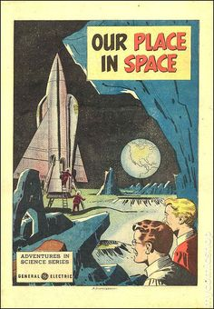 Our Place in Space (1959) Adventures in Science from GE | Flickr - Photo Sharing!