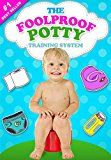 Free Kindle Book -   The Foolproof Potty Training System: 3 Day Potty Training Boot Camp that Will Make Your Child Say Goodbye to Diapers for Good! (Suitable for Boys and Girls Alike) Check more at http://www.free-kindle-books-4u.com/parenting-relationshipsfree-the-foolproof-potty-training-system-3-day-potty-training-boot-camp-that-will-make-your-child-say-goodbye-to-diapers-for-good-suitable-for-boys-and-girls-alike/