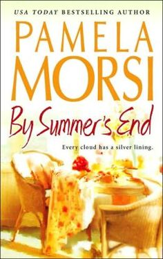 By Summer's End by Pamela Morsi - FictionDB It takes some forgiveness, a little understanding and the magic of two young girls to make everyone see that -- although it's hard to imagine -- they have all ended up where they belong. Best Beach Reads, Contemporary Romance Novels, Good Riddance, Girl Thinking, Beach Reading, End Of Summer, Bestselling Author, About Me Blog, Ebooks
