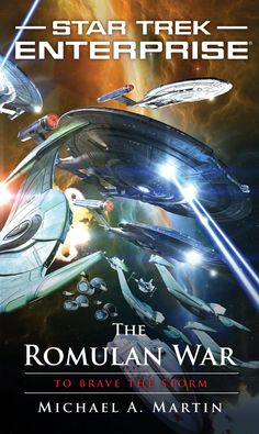 """Read """"The Romulan War: To Brave the Storm"""" by Michael A. Martin available from Rakuten Kobo. The Romulan Star Empire engages in all out war against Earth, determined once and for all to stop the human menace from . Star Trek Books, Star Trek Tv, Star Trek Ships, Star Wars, Cool Books, Sci Fi Books, Sci Fi Movies, Star Trek Starships, Star Trek Enterprise"""