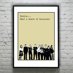 IT Crowd British UK Comedy Art Print Poster 8 X 10 People what a bunch of Bastards by Roy