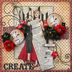 Create - Fashionista layout by the amazing Maggi Harding! #graphic45 #layout