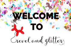 Welcome to Revel and Glitter