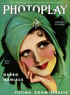 Earl Christy makes us green with envy ofBillie Dove's beauty on the January 1930 cover of Photoplay