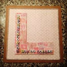 Passed driving test card Passed Driving Test, Photo Frame Decoration, Room Colors, Colours, Baby Christening, Test Card, Scrapbook Pages, Wedding Engagement, Cardmaking