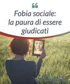 Fobia sociale: la paura di essere giudicati.  Chi soffre di fobia #sociale evita qualsiasi #circostanza nella quale si è obbligati ad #interagire con gli altri. In molti casi, però, è #impossibile.