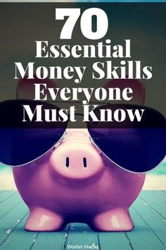 Money skills are like any other - you don't have them until you learn them. You don't get better unless you practice. Here are 70 essential money skills everyone must know. | How to Manage Money | Money Management Skills | Money Management | Financial Tips and Ideas | Financial Management Skills || Wallet Hacks