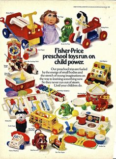 Fisher Price  I had quite a few of these toys :0)