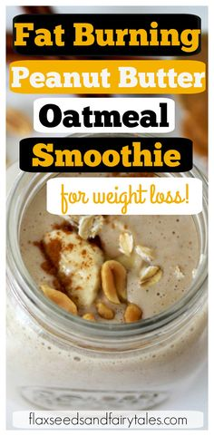 You'll love this easy Peanut Butter Oatmeal Smoothie for Weight Loss!  It has banana, peanut butter, almond milk, and oatmeal. Plus two secret ingredients that will help you lose weight and get a flat belly FAST! The perfect clean eating smoothie and healthy breakfast! #smoothie #peanutbuttersmoothie #banansmoothie #smoothieforweightloss #healthybreakfast