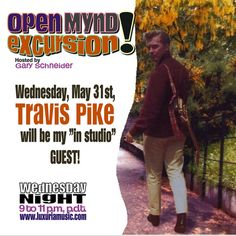 """Cave Hollywood Posts Harvey Kubernik's Interview, """"Travis Pike's Career Re-launch Celebrates the Fiftieth Anniversary of the 1967 Summer of Love."""""""
