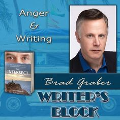 Guest Author Post: Anger and Writing: Is One Responsible for the Other? by Brad Graber @jefbra1 | #SDBR http://sandiegobookreview.com/anger-and-writing-is-one-responsible-for-the-other/