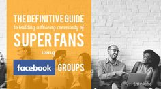 Creating communities using facebook groups