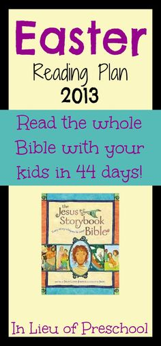 The Jesus Storybook Bible Reading Plan for Easter 2013 -- includes free printables to help you stay on track!!