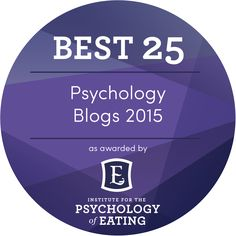 These are our picks for Best 25 Psychology Blogs of 2015. Enjoy! Here at The Institute for the Psychology of Eating we're on a mission to forever change the way the world understands food, body and health.