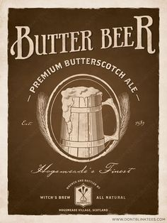 Файл:Harry potter butterbeer poster by dontblinktees-d3hooub.jpg