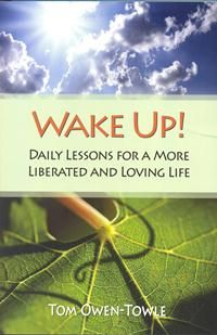 Wake Up! is for anyone who wishes to experience greater illumination and clarity in his or her own life. It aspires to make us smile, open a few stuck doors, rouse us from a moral slumber, and make our days and nights more bearable and beautiful by waking us up to a state of conscious, deep awareness.