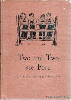 Carolyn Haywood, Two and Two are Four. (1940's printing.)
