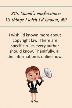 315: Coach's confessions: 10 thing I wish I'd known, #9. #writingtips #amwriting #writing #books