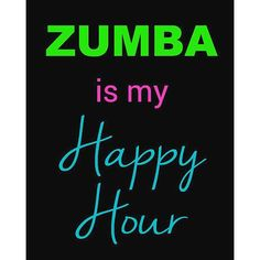 Zumba is my happy place!!