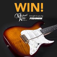 Fishman - Win a Michael Kelly 1960 Evolution Electric Guitar - http://sweepstakesden.com/fishman-win-a-michael-kelly-1960-evolution-electric-guitar/