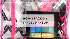 How I pack my travel makeup