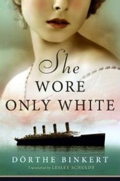 She Wore Only White by Dörthe Binkert - BookBub Books To Buy, I Love Books, Good Books, Books To Read, My Books, White Books, Reading Material, Historical Fiction, Book Authors