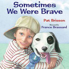 Sometimes We Were Brave