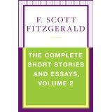 The Complete Short Stories and Essays, Volume 2 (Kindle Edition)By F. Scott Fitzgerald