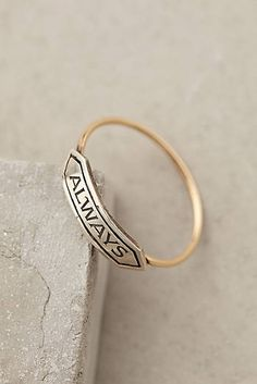 Beautiful ring, beautiful sentiment...