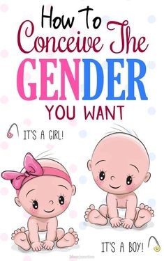 How To Conceive The Gender You Want : The top priority for most couples who dream of starting a family is havinga healthy baby. While that stands true many of them cant help but have a slight inclination towards one specific gender. Pregnant With A Girl, Get Pregnant Fast, Trying To Get Pregnant, Getting Pregnant, Pregnant Test, How To Concieve, Conceiving A Girl, Pregnancy Information, Pregnancy Care