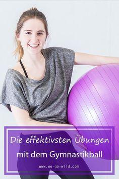 Übungen mit Gymnastikball: Das sind die effektivsten Übungen für zu Hause!