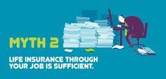 - 9 Myths about Life - Myth 2 Life Insurance Types, Group Life Insurance, Universal Life Insurance, Buy Life Insurance Online, Life Insurance Companies, Best Insurance, Critical Illness Insurance, Insurance Marketing, Managing Your Money