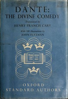 The divine comedy, being the vision of Dante Alighieri by Dante Alighieri, 1265-1321 Published [1910]