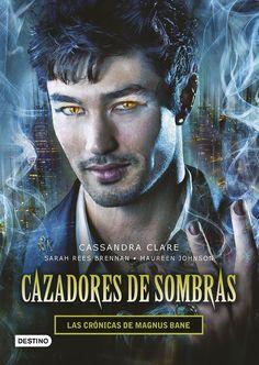 Las crónicas de Magnus Bane (Cazadores de sombras) - Cassandra Clare https://www.goodreads.com/book/show/25628903-las-cr-nicas-de-magnus-bane