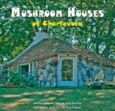Charlevoix cottage rental - As Featured On The Cover Of 'Mushroom Houses Of Charlevoix' By Mike Barton! Michigan Travel, State Of Michigan, Northern Michigan, Lake Michigan, Party Rock, Charlevoix Michigan, Boyne City, Mushroom House, Homes