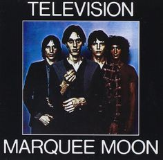 Marquee Moon - Television