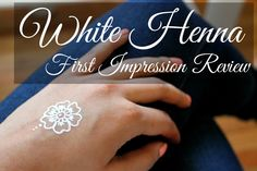 White Henna | First Impression Review | Hennafly